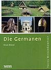 Die Germanen. Theiss Wissen kompakt. 3. korrigierte und erweiterte Auflage