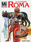 "Az ókori Róma. ""Mi Micsoda"" 44 (= Das Alte Rom. ""Was ist was"" 55)"